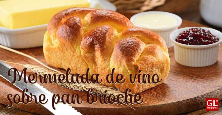 mermelada de vino sobre pan brioche
