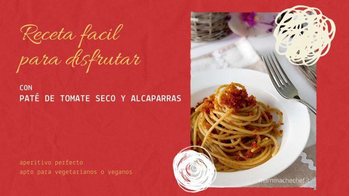 pasta con pate de tomate seco con alcaparra gourmet leon